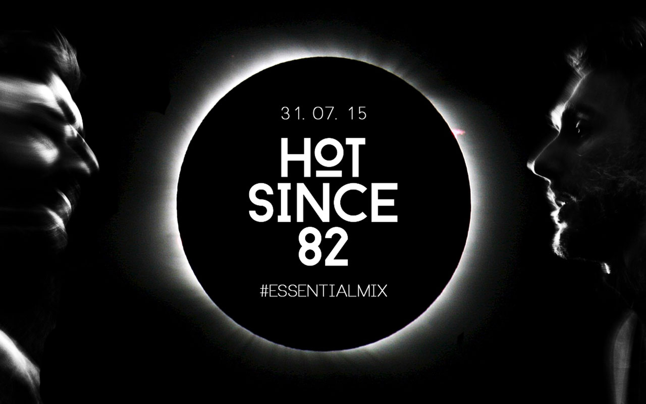 Hot Since 82 - Essential Mix